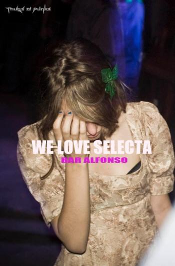 we love selecta@bar alfonso